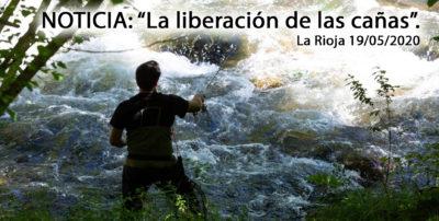 Noticia:»La liberación de las cañas» La Rioja 19.05.20