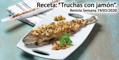 La receta de la semana: «Truchas con jamón»